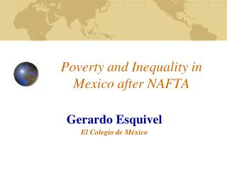 Poverty and Inequality in Mexico after NAFTA