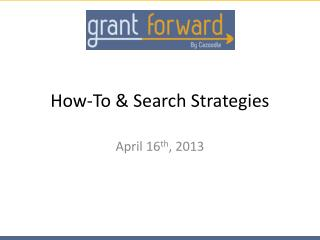 How-To & Search Strategies