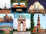 Dilli refers to Delhi in Hindi .Darshan is a term meaning sight