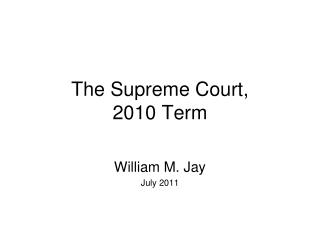 The Supreme Court, 2010 Term