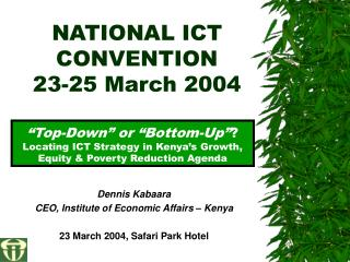 NATIONAL ICT CONVENTION 23-25 March 2004