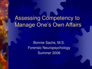 Assessing Competency to Manage One's Own Affairs