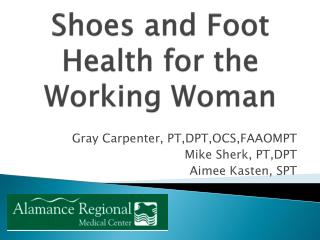 Shoes and Foot Health for the Working Woman