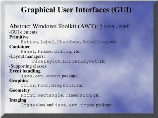 Graphical User Interfaces GUI