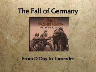 The Fall of Germany