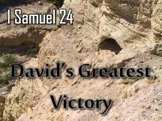 David's Greatest Victory