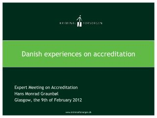 Danish experiences on accreditation