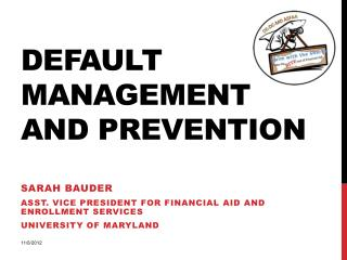 DEFAULT management and prevention