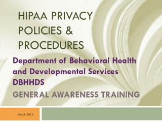 HIPAA PRIVACY POLICIES & PROCEDURES