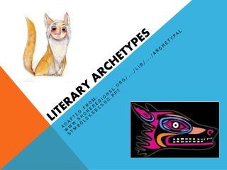 Literary Archetypes