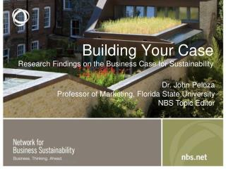 Building Your Case Research Findings on the Business Case for Sustainability