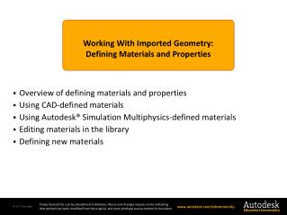 Working With Imported Geometry: Defining Materials and Properties
