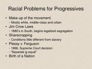 Racial Problems for Progressives