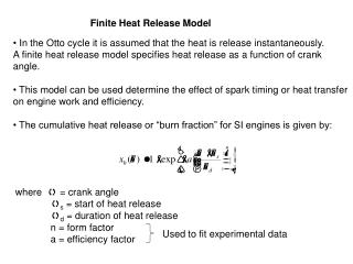 Finite Heat Release Model