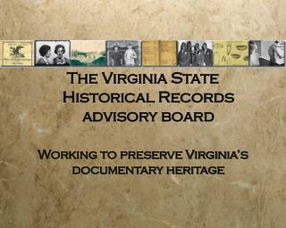 The Virginia State Historical Records advisory board
