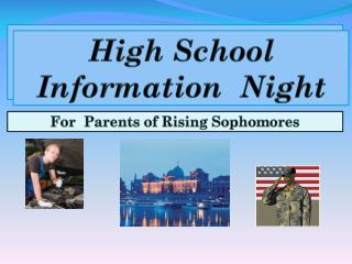 High School  Information  Night