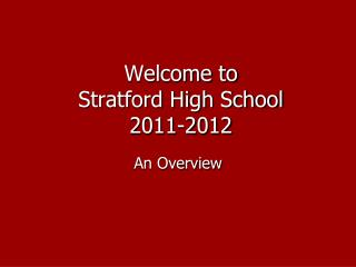 Welcome to Stratford High School 2011-2012