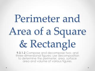 Perimeter and Area of a Square & Rectangle