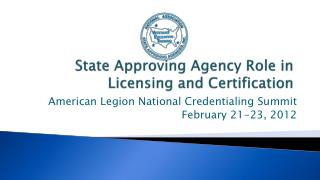 State Approving Agency Role in Licensing and Certification