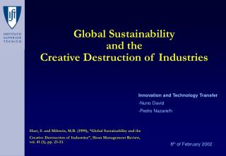 Global Sustainability  and the  Creative Destruction of Industries