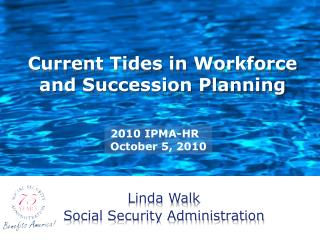 Current Tides in Workforce and Succession Planning