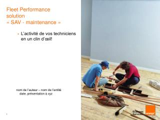 Fleet Performance solution  « SAV - maintenance »