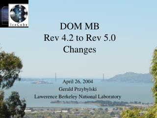 DOM MB Rev 4.2 to Rev 5.0  Changes