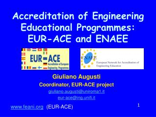 Accreditation of Engineering Educational Programmes: EUR-ACE and ENAEE
