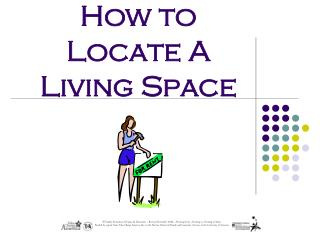 How to Locate A Living Space