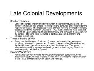 Late Colonial Developments