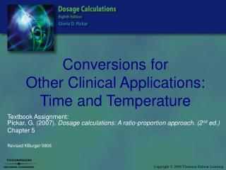 Conversions for Other Clinical Applications:  Time and Temperature