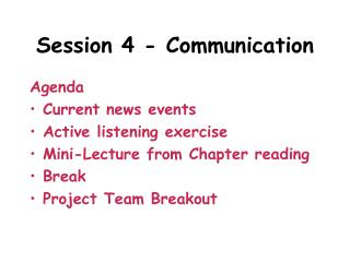 Session 4 - Communication