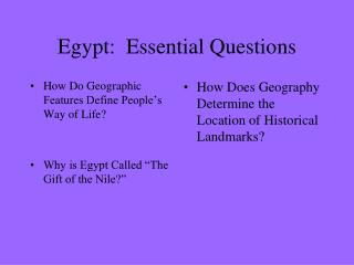 Egypt:  Essential Questions