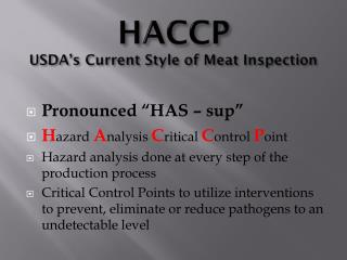 HACCP USDA's Current Style of Meat Inspection