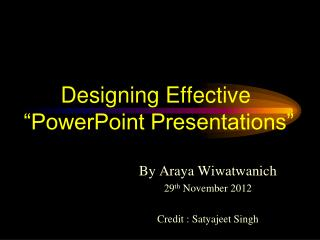 "Designing Effective  ""PowerPoint Presentations"""