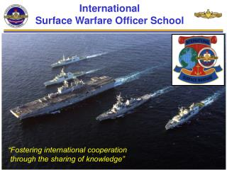 International  Surface Warfare Officer School