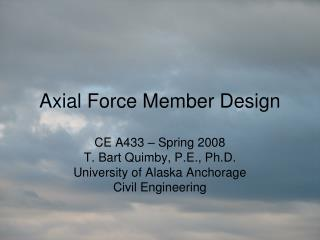 Axial Force Member Design