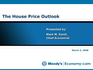 The House Price Outlook