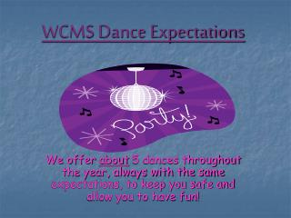 WCMS Dance Expectations