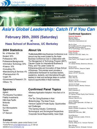 February 26th, 2005 (Saturday) at Haas School of Business, UC Berkeley