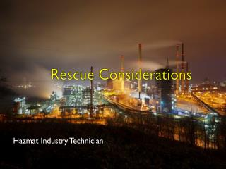 Rescue Considerations