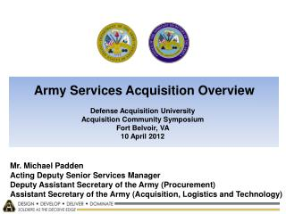 Mr. Michael Padden Acting Deputy Senior Services Manager