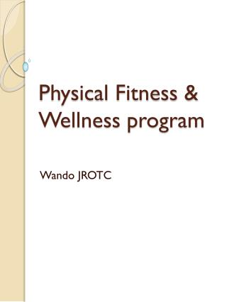 Physical Fitness & Wellness program