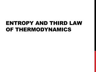 Entropy and Third Law of Thermodynamics