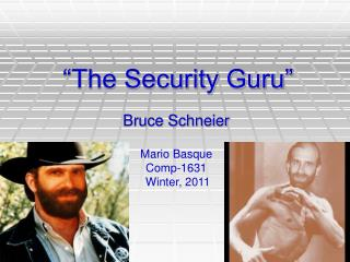 """The Security Guru"""