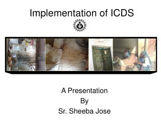 Implementation of ICDS