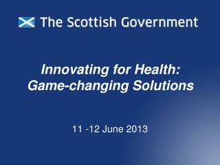 Innovating for Health: Game-changing Solutions