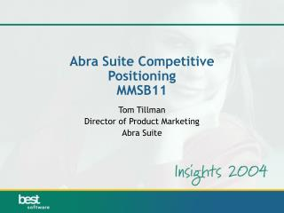 Abra Suite Competitive Positioning MMSB11