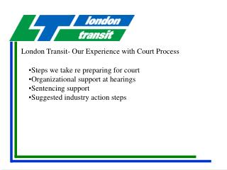 London Transit- Our Experience with Court Process