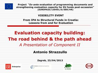 Evaluation capacity building:  The road behind & the path ahead  A Presentation of Component II